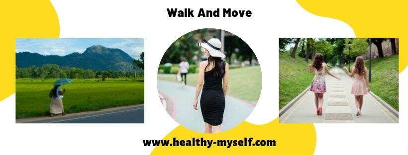 Walk And Move-Healthy-myself.com