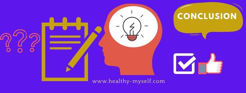 Conclusion /Healthy-myself.com